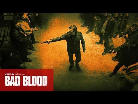 Bad Bloods Season 1 - Netflix Trailer (English Dub)