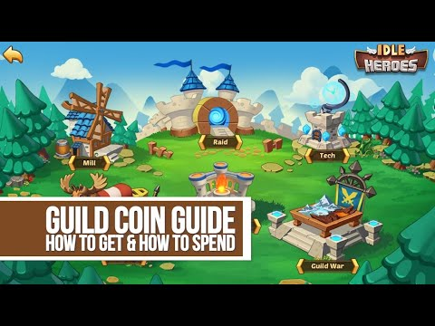 Idle Heroes - Guild Coin Guide