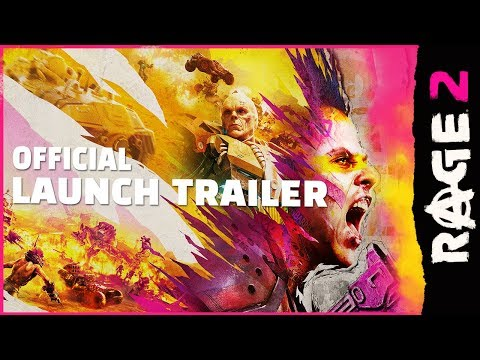 RAGE 2 – Official Launch Trailer